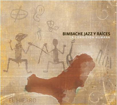"""Bimbache CD """"La Condición Humana"""""""